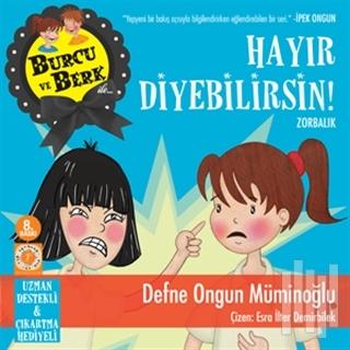 BURCU VE BERK HAYIR DİYEBİLİRSİN Kitap Kapağı
