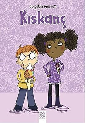 DUYGULARI ANLAMAK - KISKANÇ ( Jealous) Kitap Kapağı