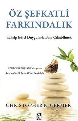 ÖZŞEFKATLİ FARKINDALIK Kitap Kapağı