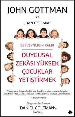 Duygusal Zekası Yüksek Çocuklar Yetiştirmek Kitap Kapağı